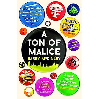 A Ton of Malice