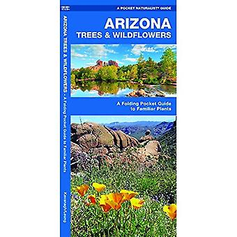 Arizona arbres & Wildflowers : An Introduction to espèces familières (Pocket Guides naturalistes)