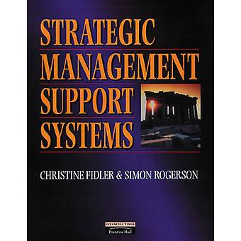 Strategic Management Support Systems by Simon