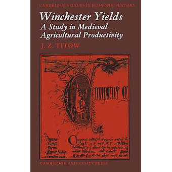 Winchester Yields by Titow & J.