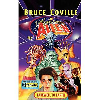 Farewell to Earth by Coville & Bruce
