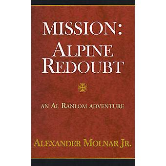 Mission Apline Redoubt by Molnar & Alexander & Jr.