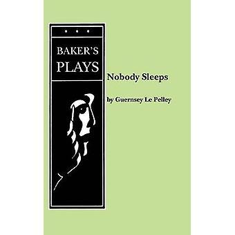 Nobody Sleeps by Le Pelley & Guernsey