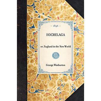 Hochelaga by Warburton & George