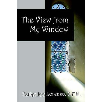 The View From My Window by Lorenzo & O.F.M. & Father Joe