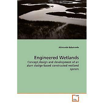 Foretatt Wetlands av Babatunde & Akintunde