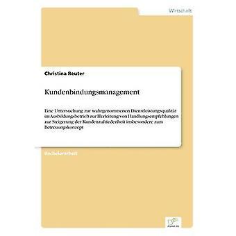Kundenbindungsmanagement by Reuter & Christina