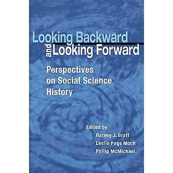 Looking Backward and Looking Forward - Perspectives on Social Science