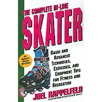 Complete In-Line Skater - Basic and Advanced Techniques - Exercises an