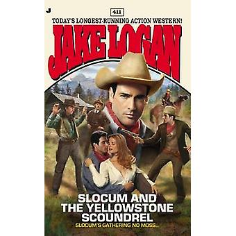 Slocum and the Yellowstone Scoundrel by Jake Logan - 9780515153132 Bo