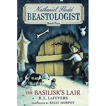 The Basilisk's Lair by R L La Fevers - Kelly Murphy - 9780547549576 B