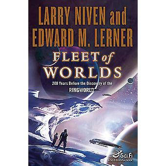 Fleet of Worlds by Larry Niven - Edward M Lerner - 9780765329486 Book