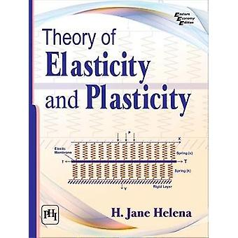 Theory of Elasticity and Plasticity by H. Jane Helena - 9788120352834