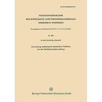 Anwendung MathematischStatistischer Verfahren Bei Der Fabrikationsuberwachung par BruckerSteinkuhl et Kurt