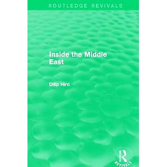 Inside the Middle East by Dilip Hiro