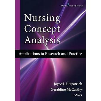 Nursing Concept Analysis Applications to Research and Practice by Fitzpatrick & Joyce J.