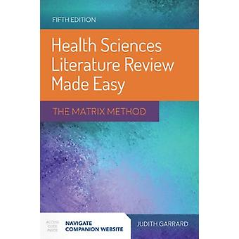 Health Sciences Literature Review 5 by Garrard Judith