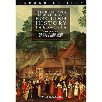 Sources and Debates in English History: 1485-1714 (Paperback) by Key Newton Bucholz Robert