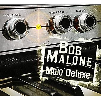 Bob Malone - Mojo Deluxe [CD] USA import