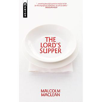 The Lord's Supper (Paperback) by Maclean Malcolm
