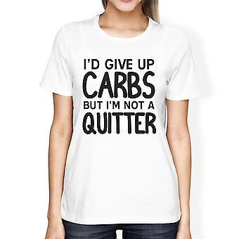 Carbs Quitter Womens White Cool Cotton T-Shirt Funny Workout Gift