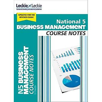 National 5 Business Management Course Notes (Course Notes) by Lee Cou