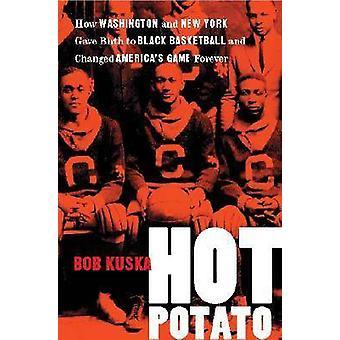 Patata caliente - como Washington y Nueva York dio a luz a Basket negro