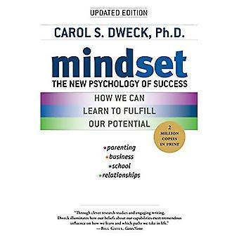 Mindset: La psychologie nouvelle du succès