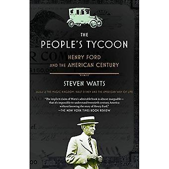 Tycoon le populaire: Henry Ford et le siècle américain