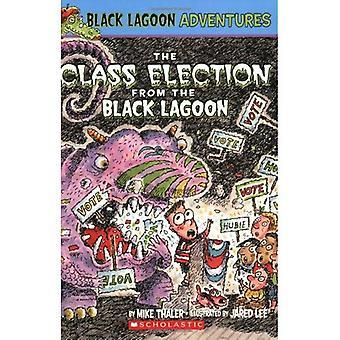 De verkiezing van de klasse from the Black Lagoon (Black Lagoon Adventures)