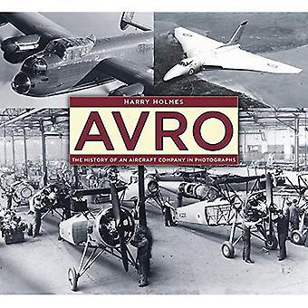 Avro: Historien om en Aircraft Company i fotografier (Innbundet)