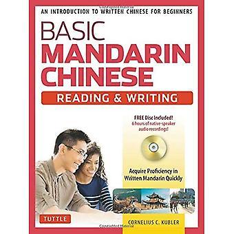 Básico mandarín chino - lectura y escritura libro de texto: Introducción a la escritura China para principiantes