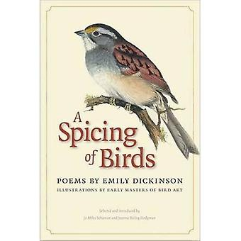 A Spicing of Birds: Poems by Emily Dickinson (Driftless)