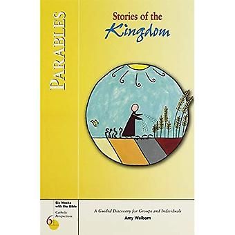 Parables: Stories of the Kingdom