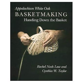 Vannerie Appalaches chêne blanc: Transmission de panier
