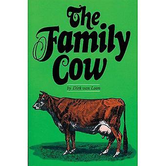 The Family Cow (A Garden Way Publishing Book)