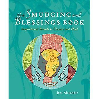Den kladdar och välsignelser bok: inspirerande ritualer att rengöra och läka