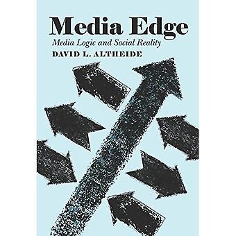 Media Edge: Media Logic and Social Reality