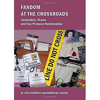 Fandom At The Crossroads: Celebration, Shame and Fan/Producer Relationships