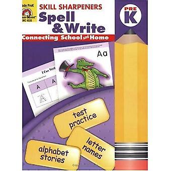 Skill Sharpeners Spell &; Write, Pre-kindergarten
