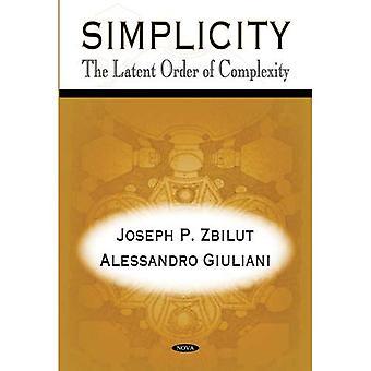 Einfachheit: Die latente Reihenfolge der Komplexität