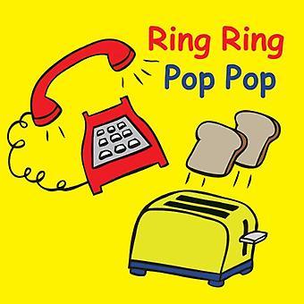 Ring Ring Pop Pop (snärtiga ljud)