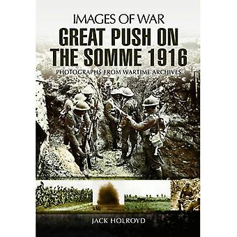La grande poussée: Somme 1916