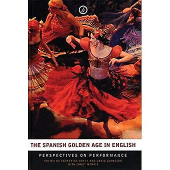 The Spanish Golden Age in English: Perspectives on Performance