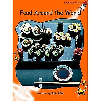Les aliments dans le monde entier: niveau 1: maîtrise (Red Rocket lecteurs: non-fiction Set A)