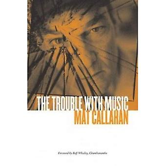 Trouble With Music