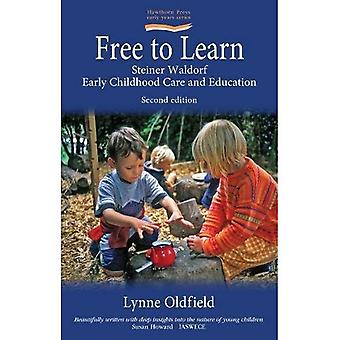 Free to Learn (Second Edition) (Early Years Education)