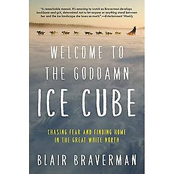Welcome to the Goddamn Ice� Cube: Chasing Fear and Finding Home in the Great White North