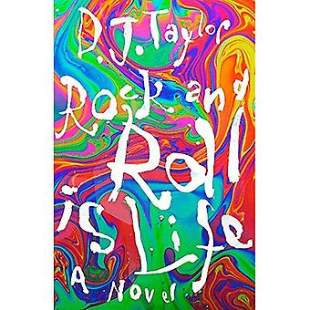 'Rock and Roll is Life': The True Story of the Helium Kids by One Who Was There: A Novel
