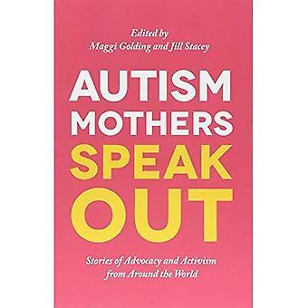 Autismo mães falam: Histórias de Advocacy e ativismo ao redor do mundo